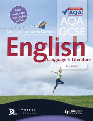 AQA GCSE English Language and English Literature Higher Student's Book by Steve Davies, Sharon Mccammon, Sarah Forrest, Mike Devitt