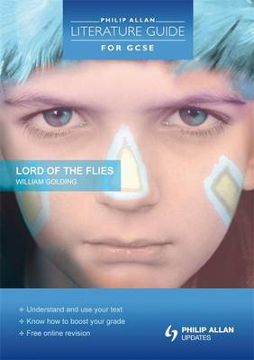 Philip Allan Literature Guide (for GCSE): Lord of the Flies by Robert Francis, Steve Eddy, Martin Walker