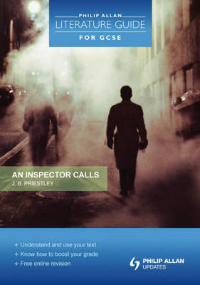 Philip Allan Literature Guide (for GCSE): An Inspector Calls by Najoud Ensaff