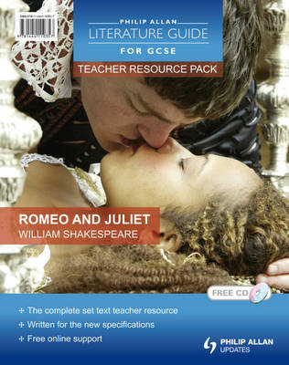 Romeo and Juliet Teacher Resource Pack by Robert Francis
