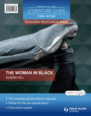 Philip Allan Literature Guides (for GCSE) Teacher Resource Pack: The Woman in Black Teacher Resource Pack by Margaret Mulheran
