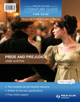 Pride and Prejudice Teacher Resource Pack by Shelagh Hubbard
