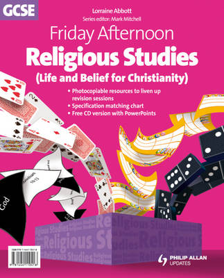 Friday Afternoon Religious Studies GCSE Resource Pack + CD by Lorraine Abbott