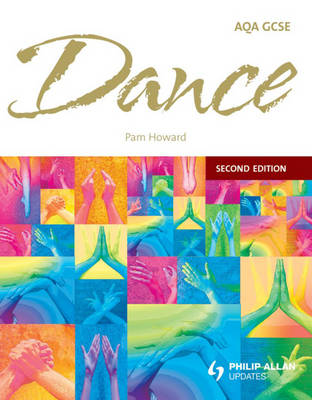 AQA GCSE Dance Teaching Set by Pam Howard, Anne Percival