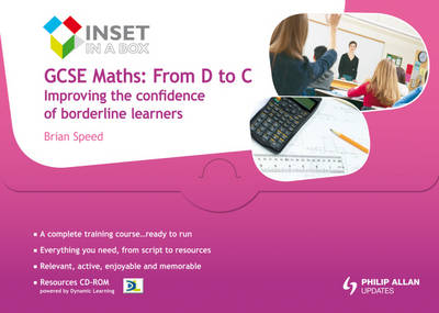 GCSE Maths: From D to C: Improving the Confidence of Borderline Learners by Steve Lomax