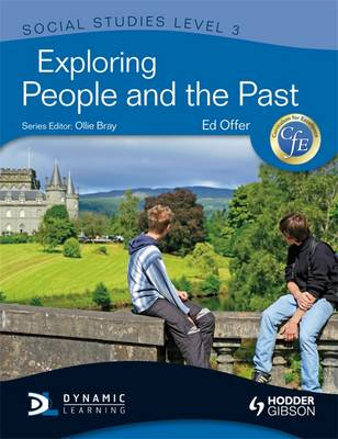 Exploring People and the Past by Edward Offer