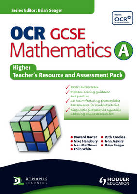 OCR Mathematics for GCSE Specification A Higher Teacher and Assessment Pack by Howard Baxter, Michael Handbury, John Jeskins, Jean Matthews