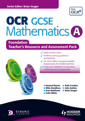 OCR Mathematics for GCSE Specification A Foundation Teacher and Assessment Pack by Howard Baxter, Michael Handbury, John Jeskins, Jean Matthews