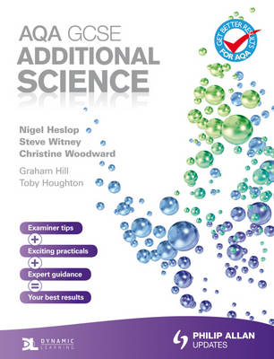 AQA GCSE Additional Science Student's Book by Christine Woodward, Toby Houghton, Graham Hill, Steve Witney