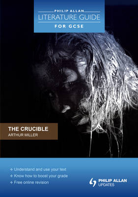 The Crucible Arthur Miller by Sean McCarthy, Jeanette Weatherall