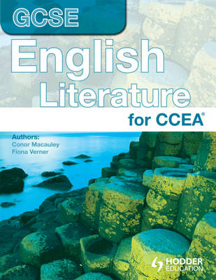 CCEA GCSE in English Literature by Conor Macauley, Fiona Verner