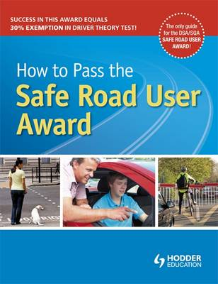 How to Pass the Safe Road User Award by