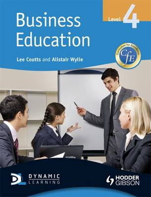 CfE Business Education by Alistair Wyllie, Lee Coutts