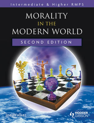 Morality in the Modern World by Joe Walker