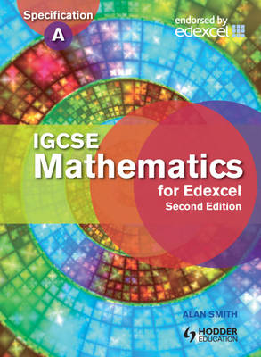 IGCSE Mathematics for Edexcel Student's Book Also for the Edexcel Certificate by Prof. Alan Smith