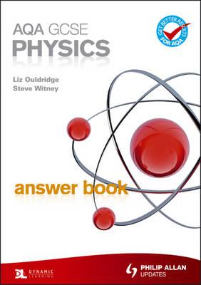 AQA GCSE Physics Answer Book by Steve Witney