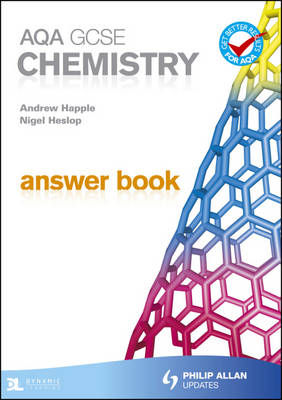 AQA GCSE Chemistry Answer Book by Nigel Heslop