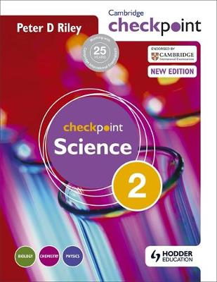 Cambridge Checkpoint Science Student's Book by Peter Riley