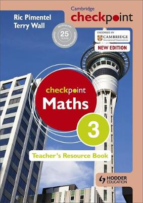 Cambridge Checkpoint Maths Teacher's Resource by Ric Pimentel, Terry Wall