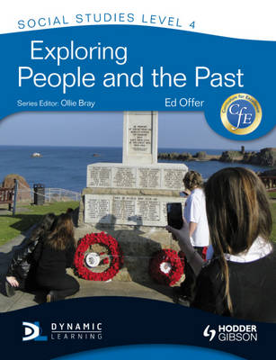 Cfe Social Studies Level 4: Exploring People and the Past by Edward Offer