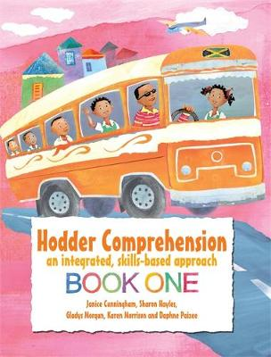 Hodder Comprehension: An Integrated, Skills-Based Approach by Gladys Morgan, Sharon Hales, Janice Cunningham, Daphne Paizee