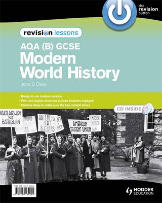AQA (B) GCSE Modern World History Revision Lessons by John Clare