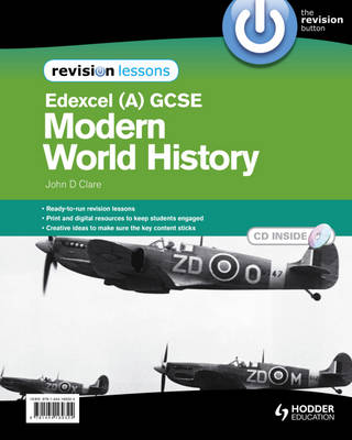 Edexcel GCSE Modern World History Revision Lessons by John Clare