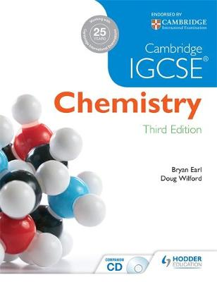 Cambridge IGCSE Chemistry 3rd Edition plus CD by Bryan Earl, L. D. R. Wiford