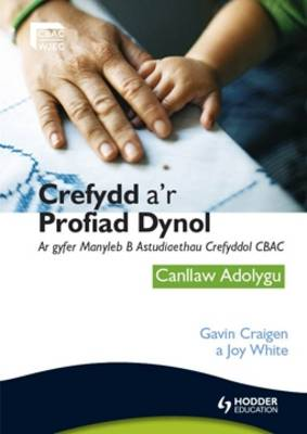 Religion and Human Experience Revision Guide for WJEC GCSE Religious Studies Specification B, Unit 2 Welsh Edition Canllaw Adolygu by Joy White, Gavin Craigen