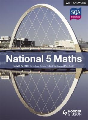 National 5 Maths with Answers by David Alcorn