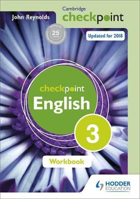 Cambridge Checkpoint English Workbook 3 by John Reynolds