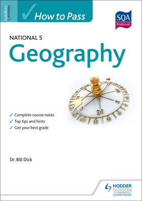 How to Pass National 5 Geography by Bill Dick