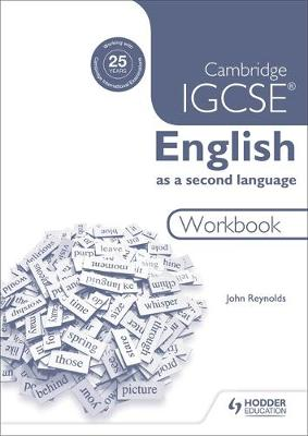 Cambridge IGCSE English as a Second Language Workbook by John Reynolds