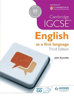 Cambridge IGCSE English First Language by John Reynolds