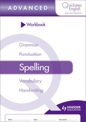 Workbook Spelling Advanced Stage by Sue Hackman