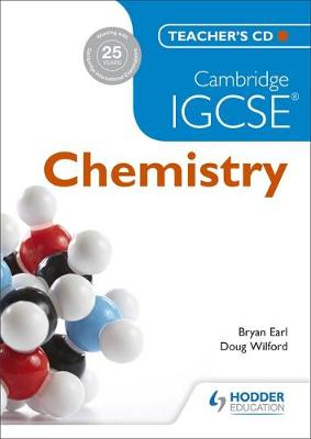 Cambridge IGCSE Chemistry Teacher's CD Teacher's CD by Bryan Earl, Doug Wilford
