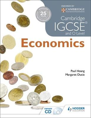 Cambridge IGCSE and O Level Economics by Paul Hoang, Margaret Ducie