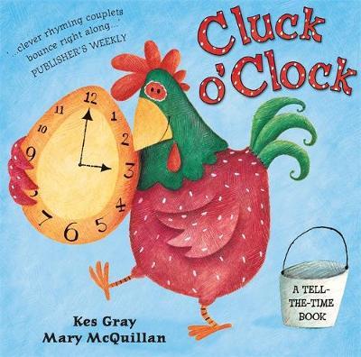 Cluck O'Clock by Kes Gray