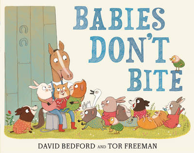 Babies Don't Bite by David Bedford, Tor Freeman