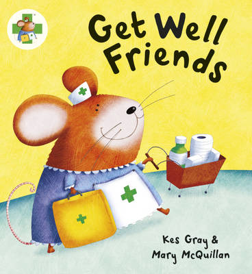 Get Well Friends by Kes Gray