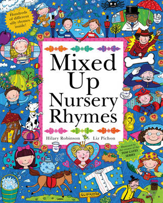 Nursery Rhymes Split-Page Book by Hilary Robinson