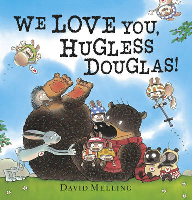 We Love You, Hugless Douglas by David Melling