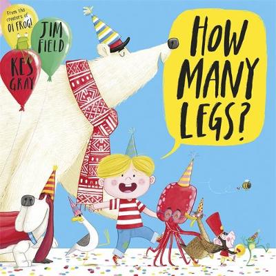 How Many Legs? by Kes Gray