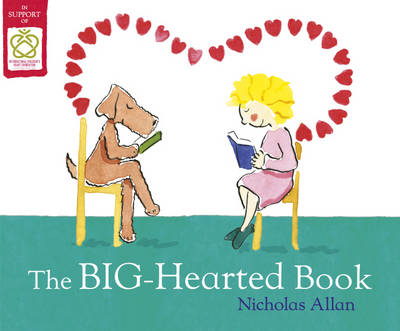 The Big-Hearted Book by Nicholas Allan