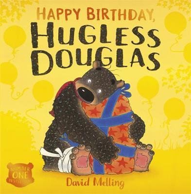 Happy Birthday, Hugless Douglas by David Melling