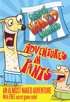 Adventures in Pants by Story Entertainment, Sarah Courtauld