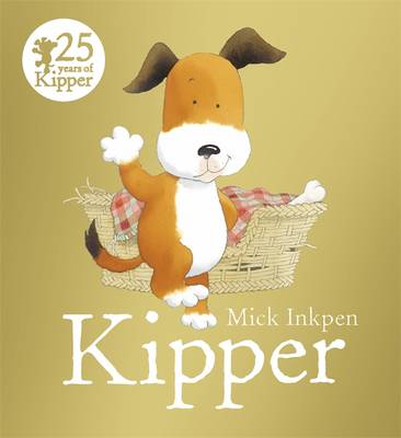 Kipper by Mick Inkpen