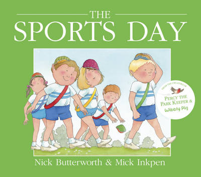 Sports Day by Mick Inkpen, Nick Butterworth