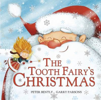 Tooth Fairy's Christmas by Peter Bently, Garry Parsons