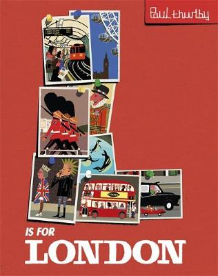 L is for London by Paul Thurlby